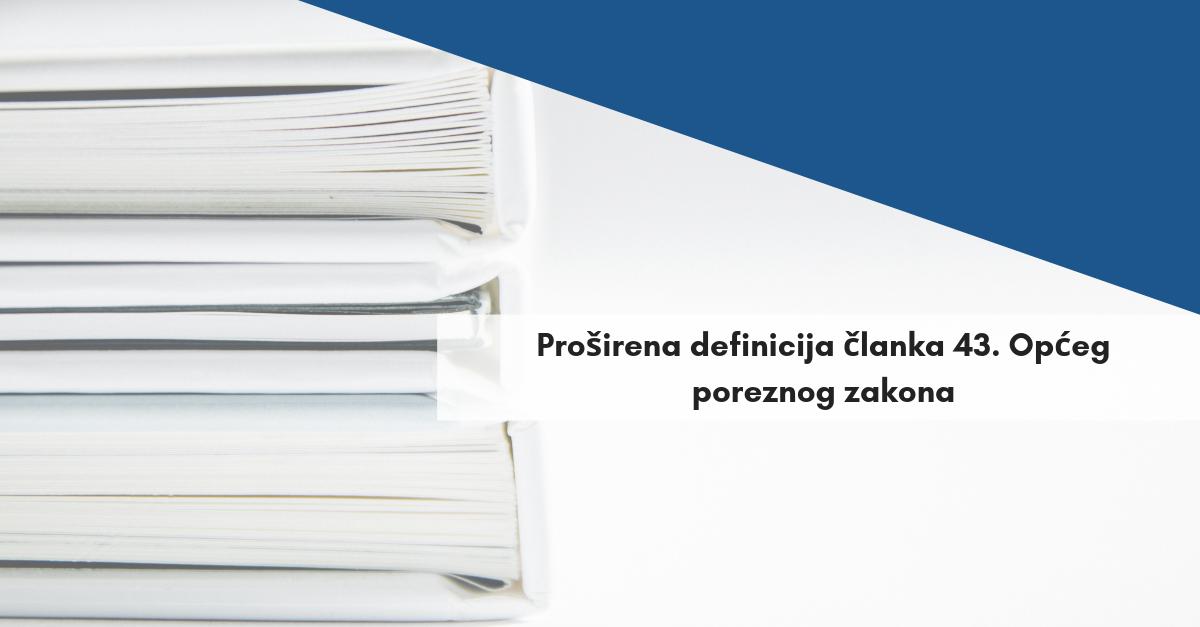 Proširena definicija članka 43. Općeg poreznog zakona