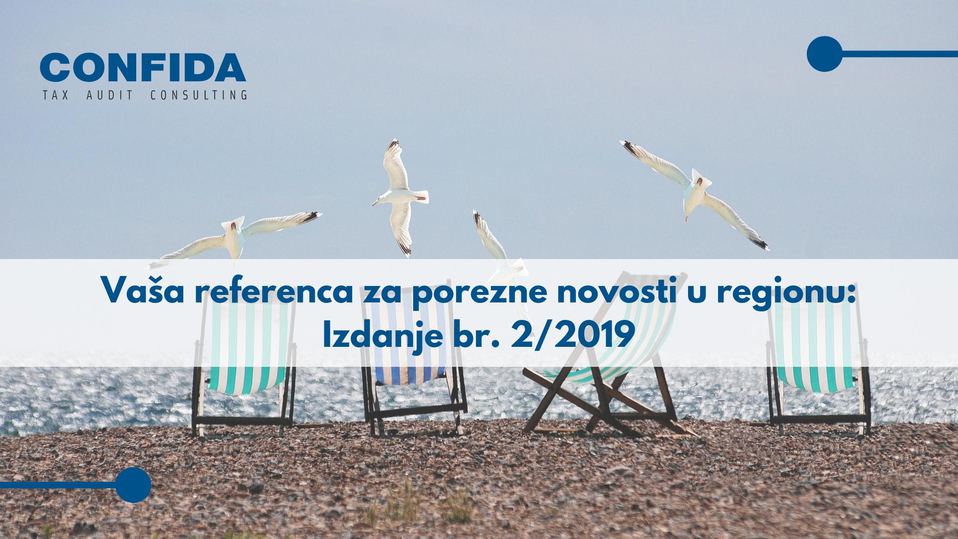Vaša referenca za porezne novosti u SEE: Izdanje br. 2/2019