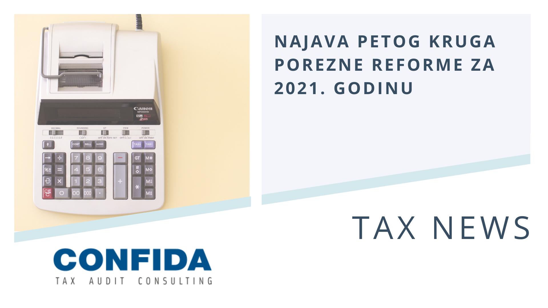 Najava petog kruga porezne reforme za 2021. godinu