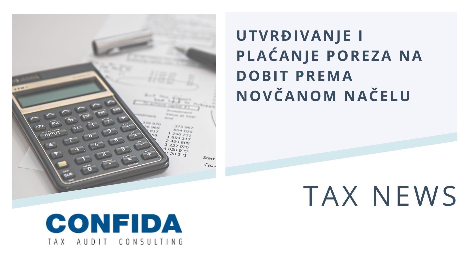 Utvrđivanje i plaćanje poreza na dobit prema novčanom načelu