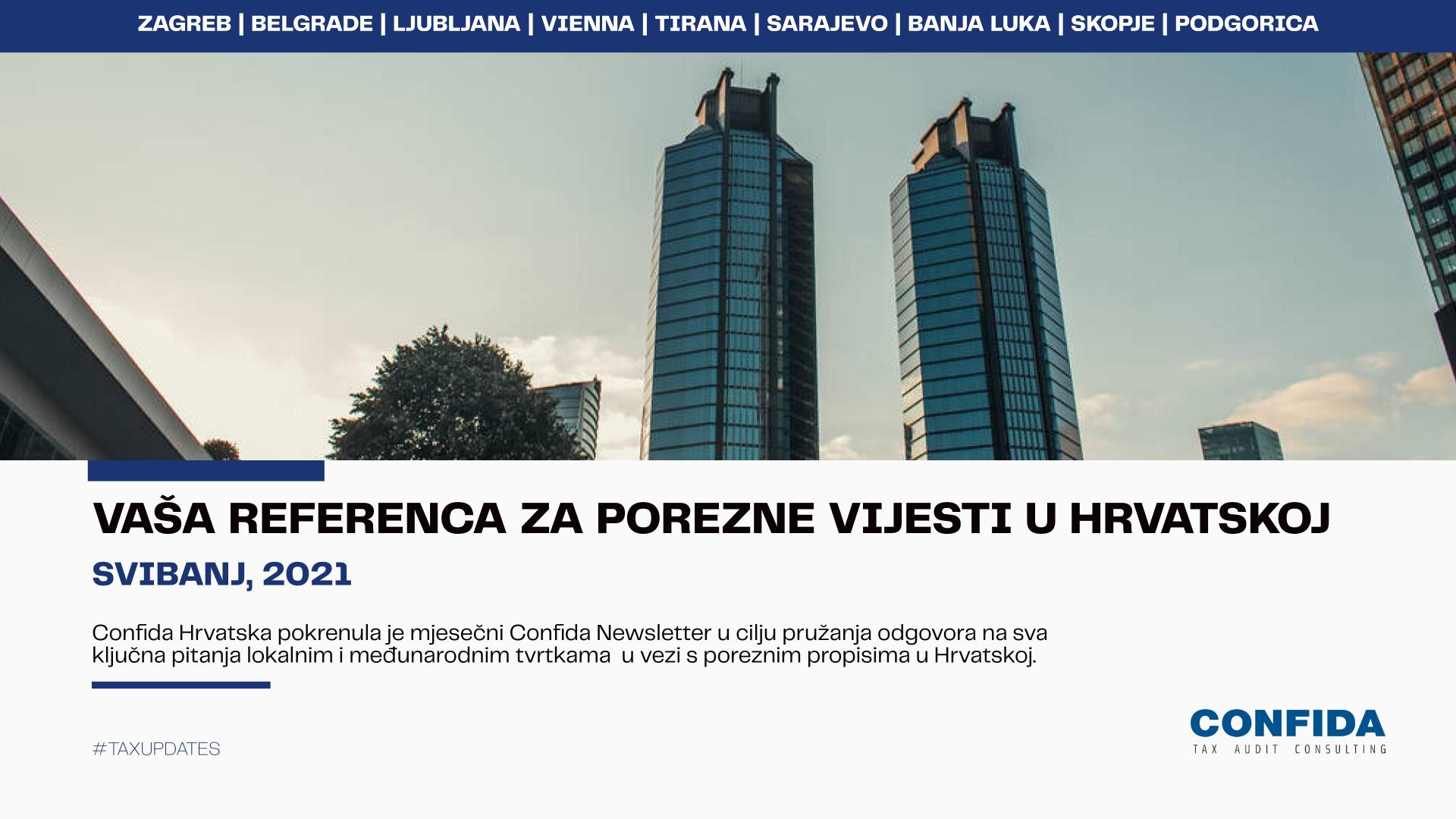 Svibanj 2021: Vaša referenca za porezne vijesti u Hrvatskoj