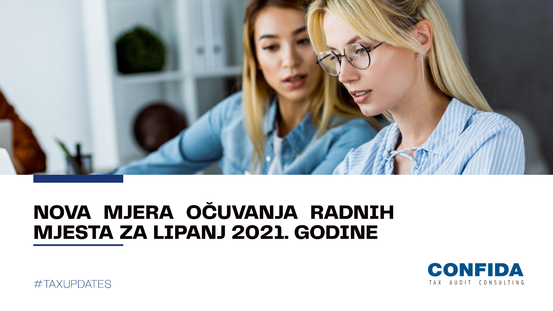 Nova mjera očuvanja radnih mjesta za lipanj 2021. godine