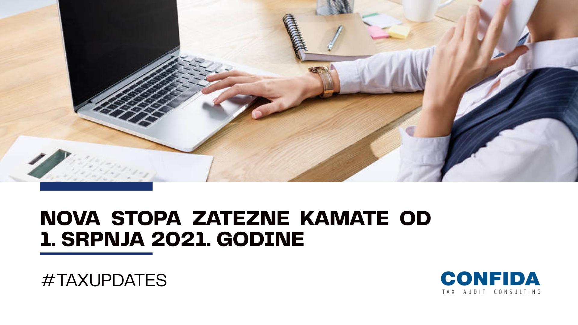 Nova stopa zatezne kamate od 1. srpnja 2021. godine