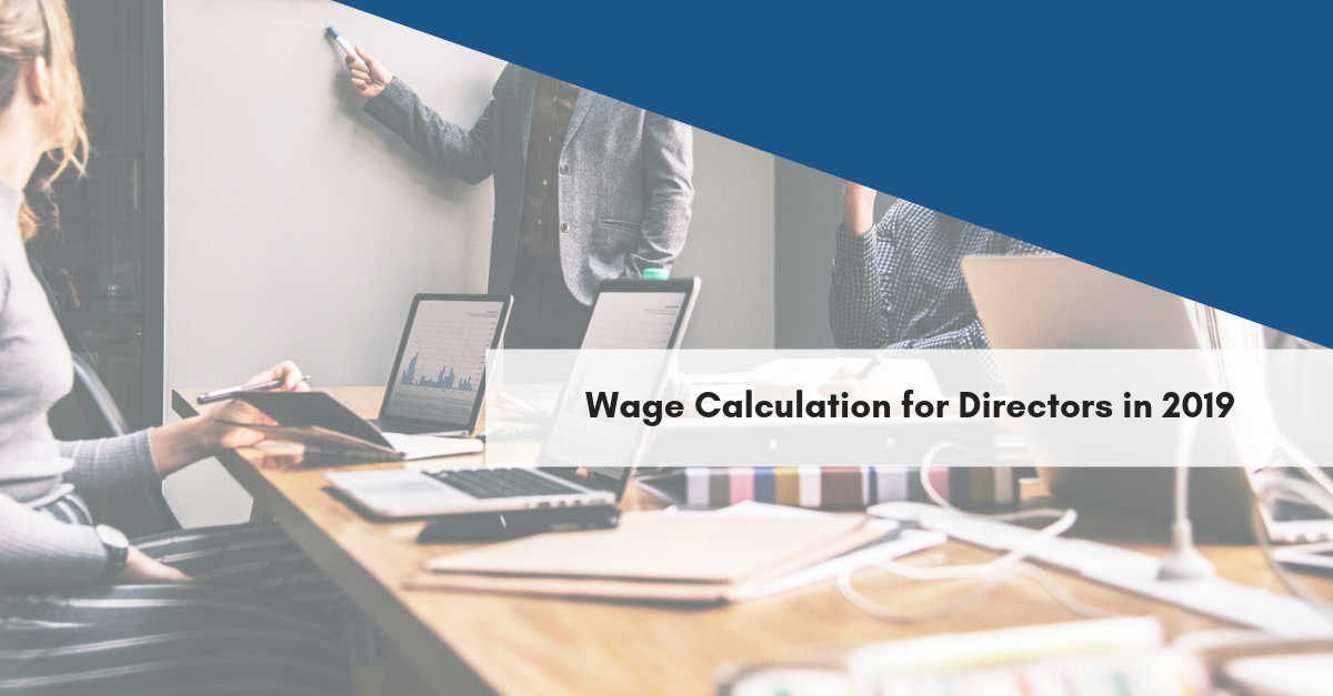 Wage Calculation for Directors in 2019