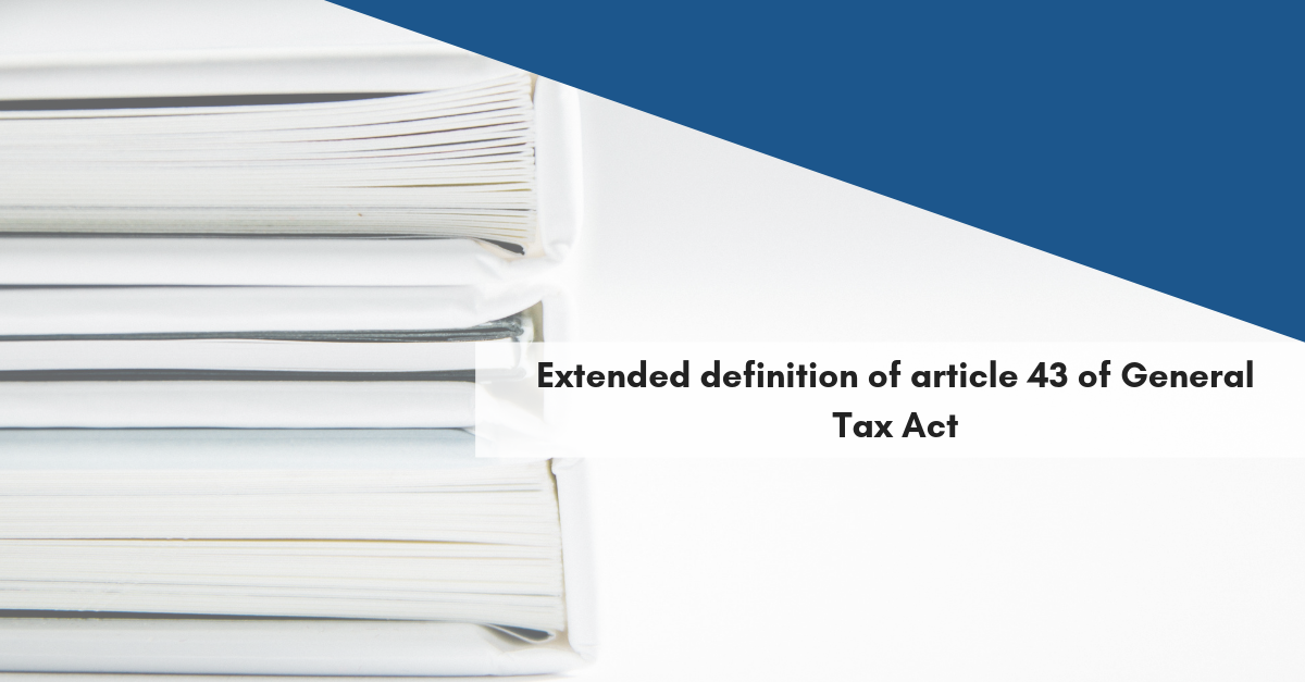 Extended definition of article 43 of General Tax Act