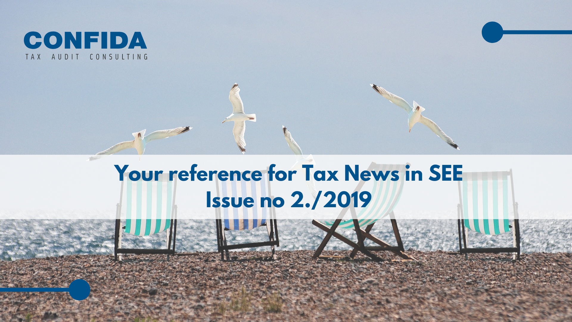 Your reference for Tax News in SEE: Issue no 2./2019