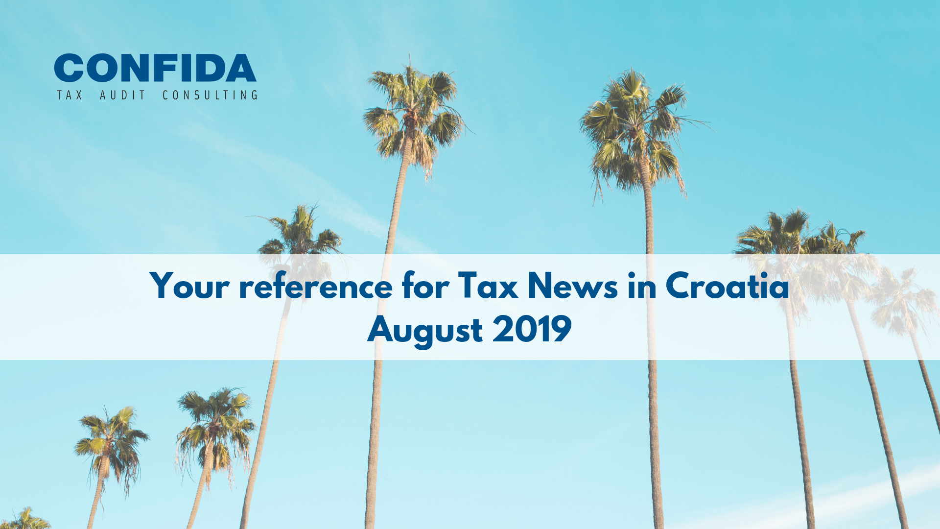 August 2019: Your reference for Tax News in Croatia