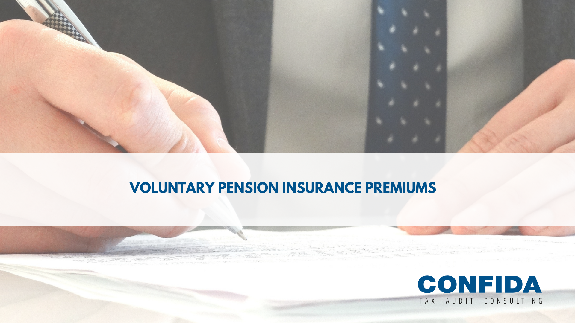 Voluntary pension insurance premiums