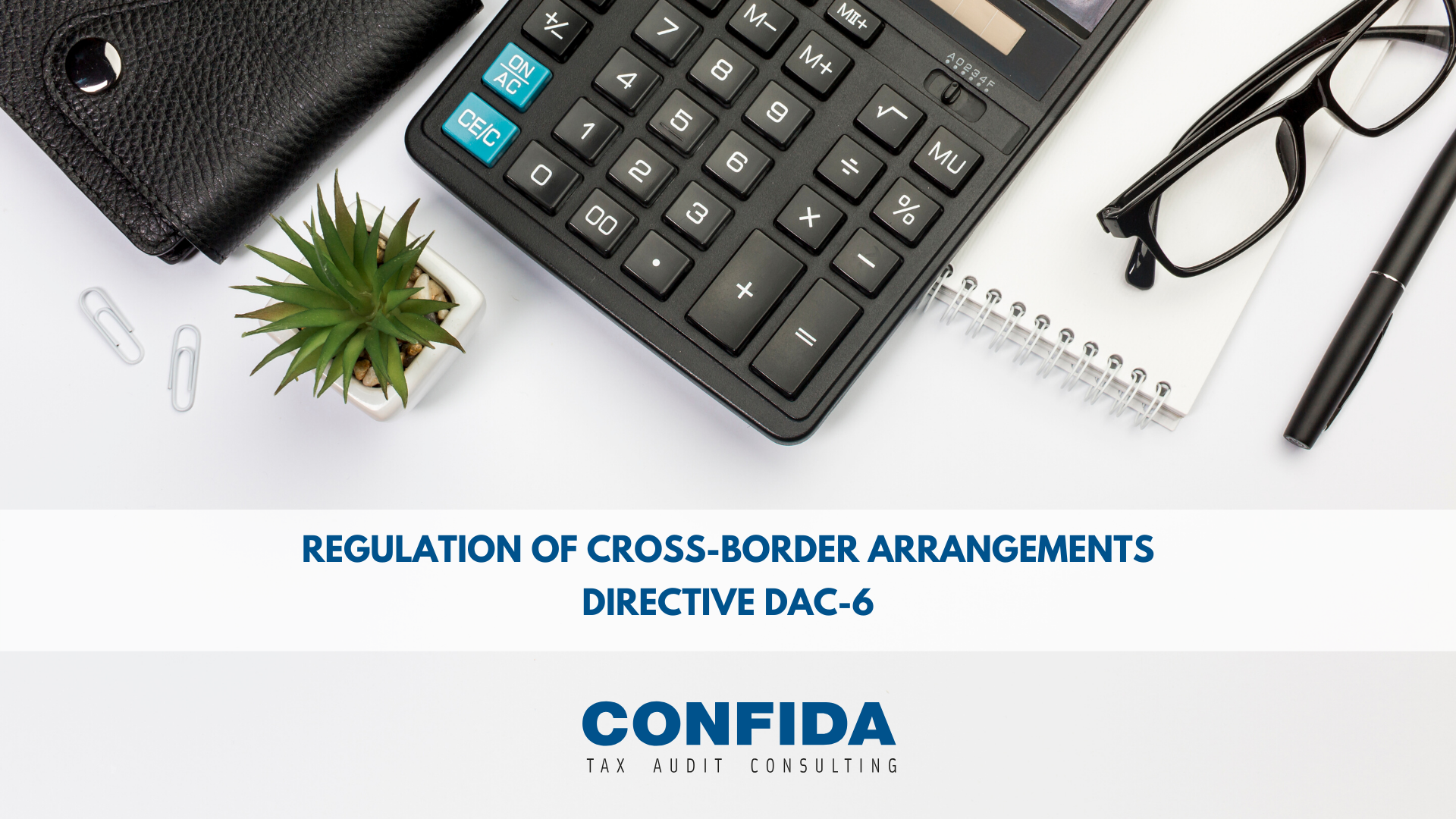 Regulation of cross-border arrangements – Directive DAC-6