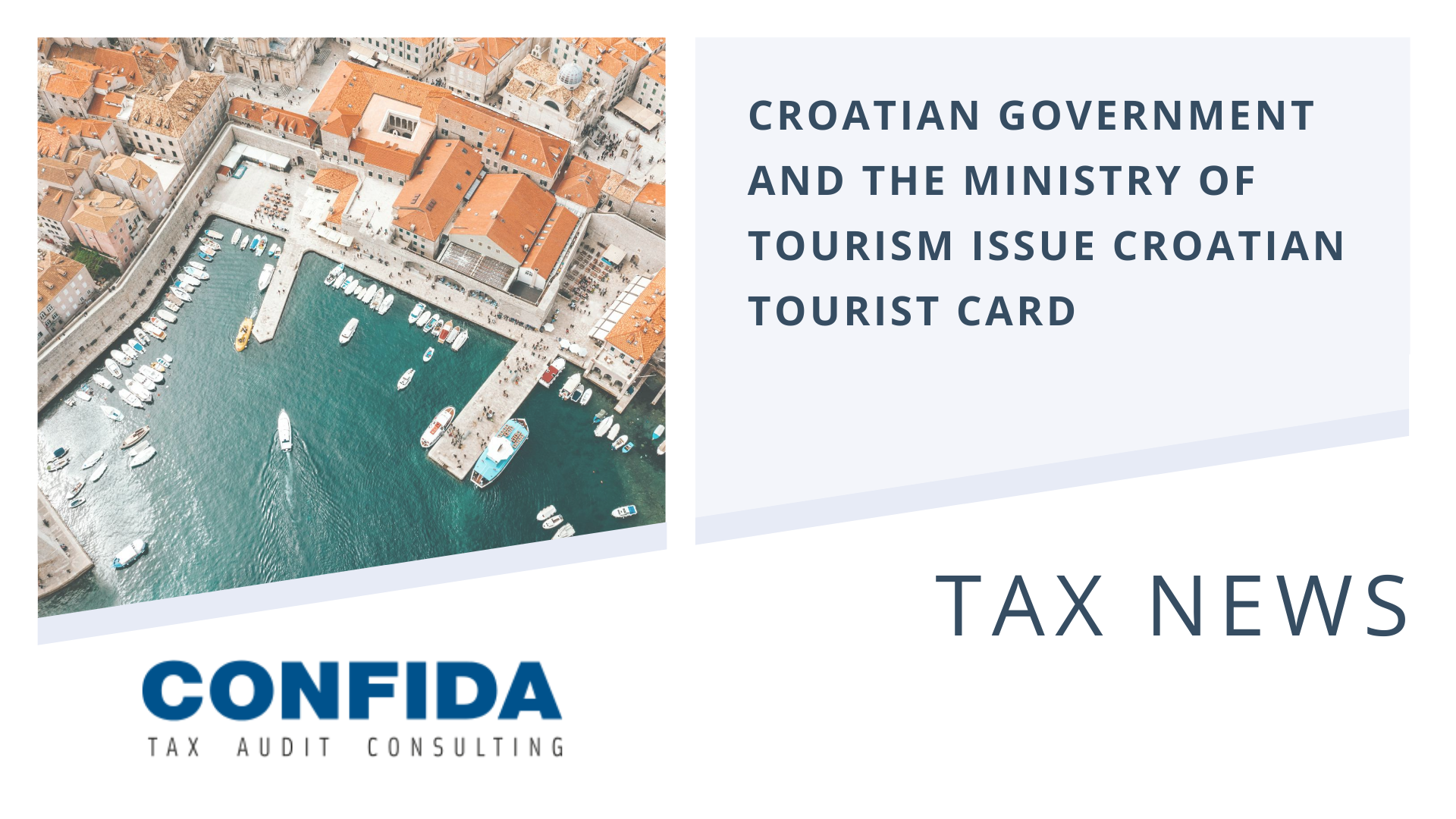 Croatian Government and the Ministry of Tourism Issue Croatian Tourist Card