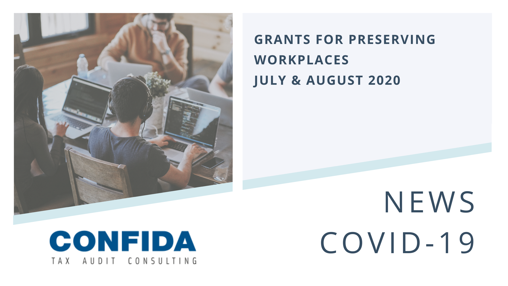 Grants for Preserving Workplaces - July & August 2020