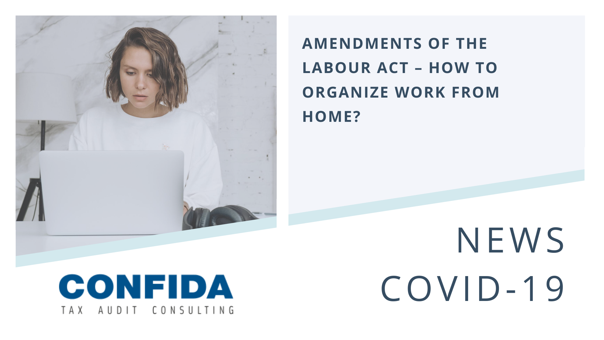 Amendments of the Labour Act – how to organize work from home?
