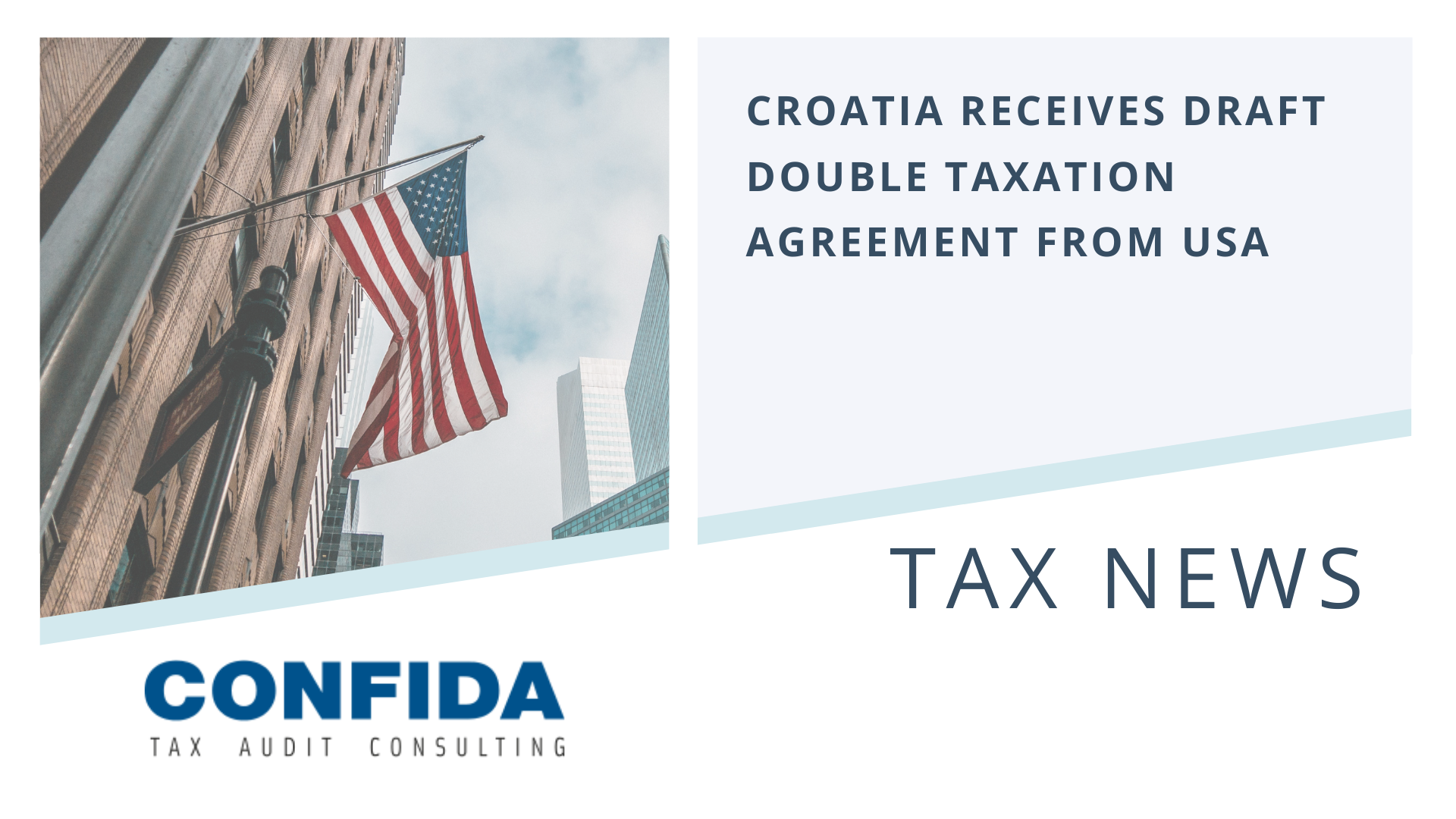 Croatia Receives Draft Double Taxation Agreement from USA