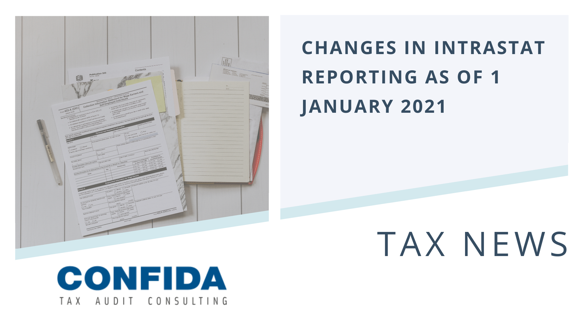 Changes in INTRASTAT reporting as of 1 January 2021