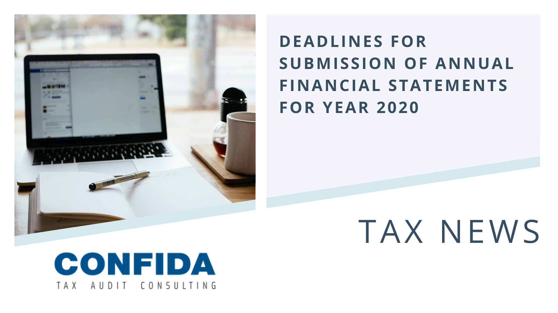 Deadlines for submission of annual financial statements for year 2020